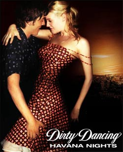Грязные танцы 2 dirty dancing havana nights